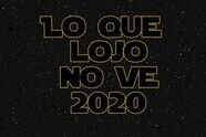 Lo que Lojo no ve 2020
